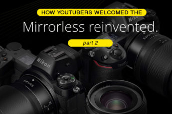 """How YouTube welcomed the """"Mirorrless Reinvented""""- part 1"""