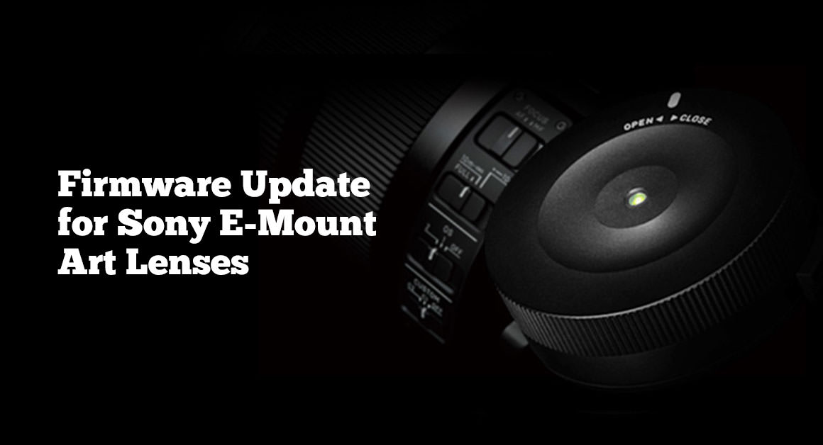 Firmware Update for Sony E-Mount Art Lenses